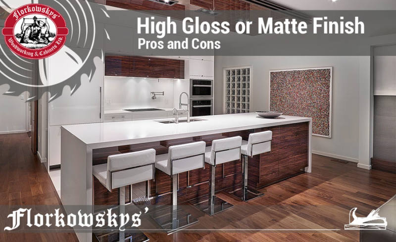 High Gloss Or Matte Finish The Lacquer Cabinet Pros Cons Florkowskys Woodworking And Cabinets